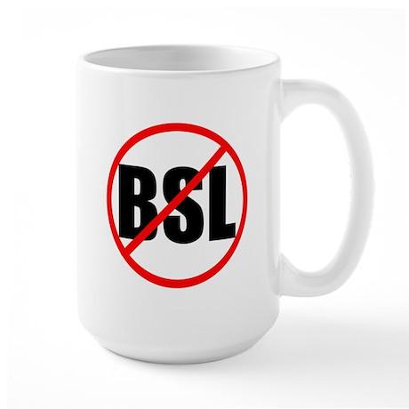 Anti-BSL Large Mug