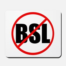 Anti-BSL Mousepad