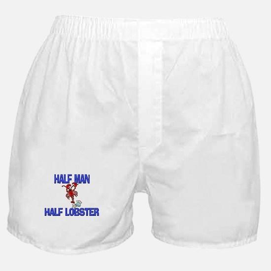 Half Man Half Lobster Boxer Shorts