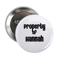 """Property of Hannah 2.25"""" Button (10 pack)"""