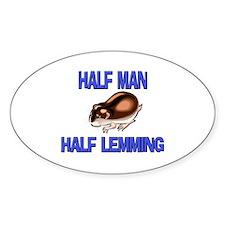Half Man Half Lemming Oval Decal