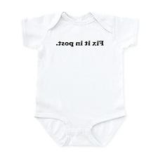 WTD: Fix it in post. Infant Bodysuit