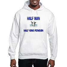 Half Man Half King Penguin Hoodie