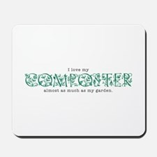 I Love My Composter Mousepad