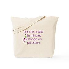 Roller Derby 60 minutes of ho Tote Bag