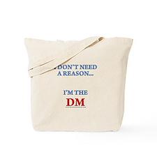 DM - Reason Tote Bag