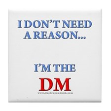 DM - Reason Tile Coaster