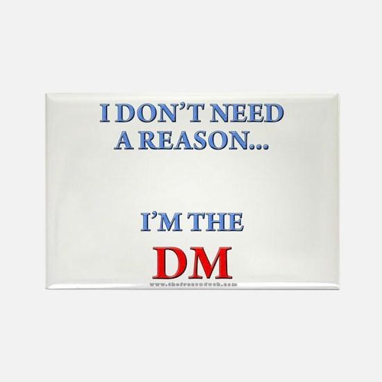 DM - Reason Rectangle Magnet