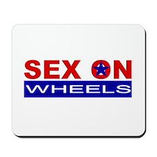Sex On Wheels Mousepad