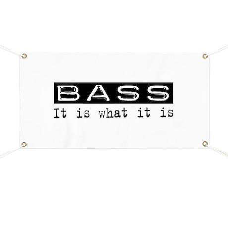 Bass Is Banner
