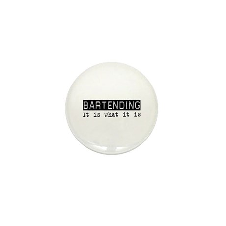 Bartending Is Mini Button
