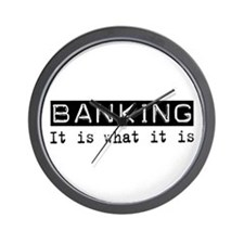 Banking Is Wall Clock