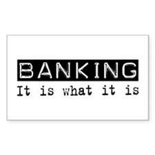 Banking Is Rectangle Decal
