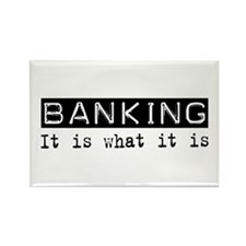 Banking Is Rectangle Magnet