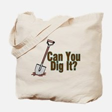 Dig It Tote Bag