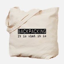 Backpacking Is Tote Bag