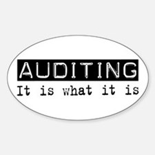 Auditing Is Oval Decal