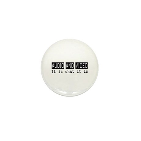 Audio and Video Is Mini Button (100 pack)