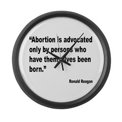 Reagan Anti Abortion Quote Large Wall Clock