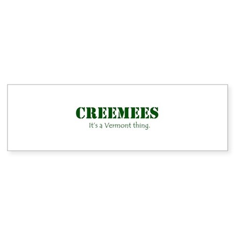 Creemees Bumper Sticker