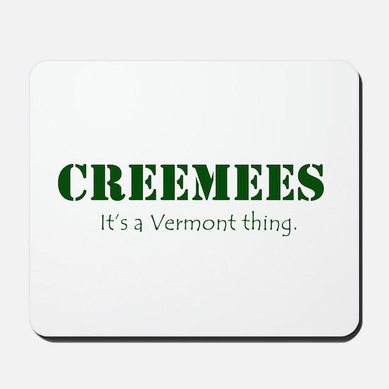 Creemees Mousepad
