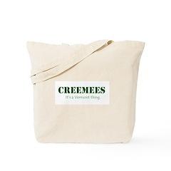 Creemees Tote Bag