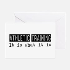 Athletic Training Is Greeting Card