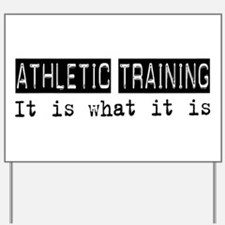 Athletic Training Is Yard Sign