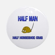 Half Man Half Horseshoe Crab Ornament (Round)