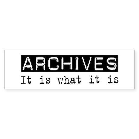 Archives Is Bumper Sticker