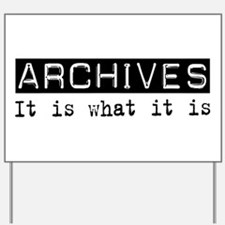 Archives Is Yard Sign