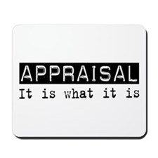 Appraisal Is Mousepad