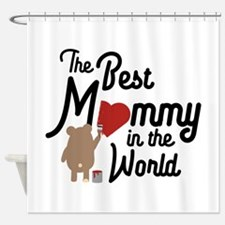 The best Mommy in the World Cm0vd Shower Curtain