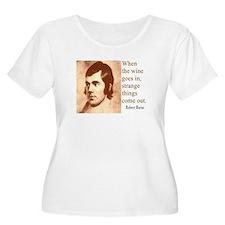 ROBERT BURNS WINE QUOTE T-Shirt