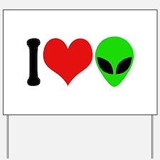 I Love Aliens (design) Yard Sign
