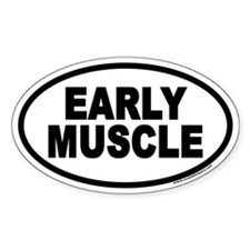 EARLY MUSCLE Euro Oval Decal