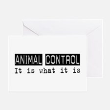 Animal Control Is Greeting Card