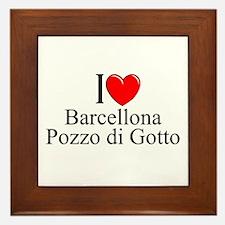 """""""I Love (Heart) Barcellona Pozzi di Gotto"""" Framed"""