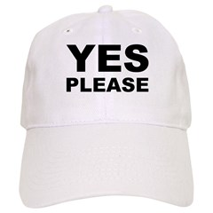 Say Please With This Baseball Cap