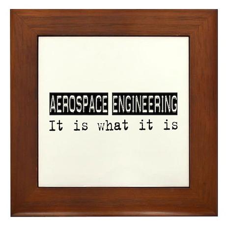 Aerospace Engineering Is Framed Tile