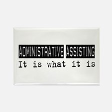 Administrative Assisting Is Rectangle Magnet (100