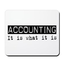Accounting Is Mousepad