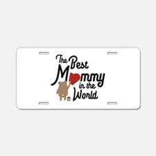 The best Mommy in the World Aluminum License Plate