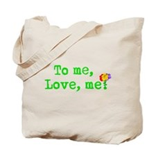 To me, Love me Flowers Tote Bag
