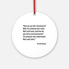 Reagan Communist Quote Ornament (Round)