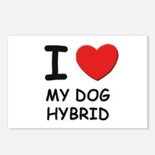 I love MY DOG HYBRID Postcards (Package of 8)