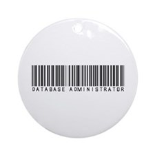 Database Administrator Barcode Ornament (Round)