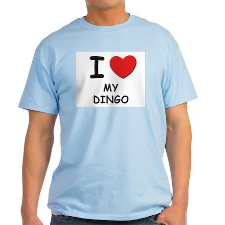 I love MY DINGO Light T-Shirt