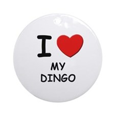 I love MY DINGO Ornament (Round)