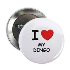 "I love MY DINGO 2.25"" Button"